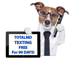 TotalMD Texting Barks out the Message