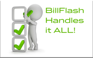 BillFlash Handles it All!